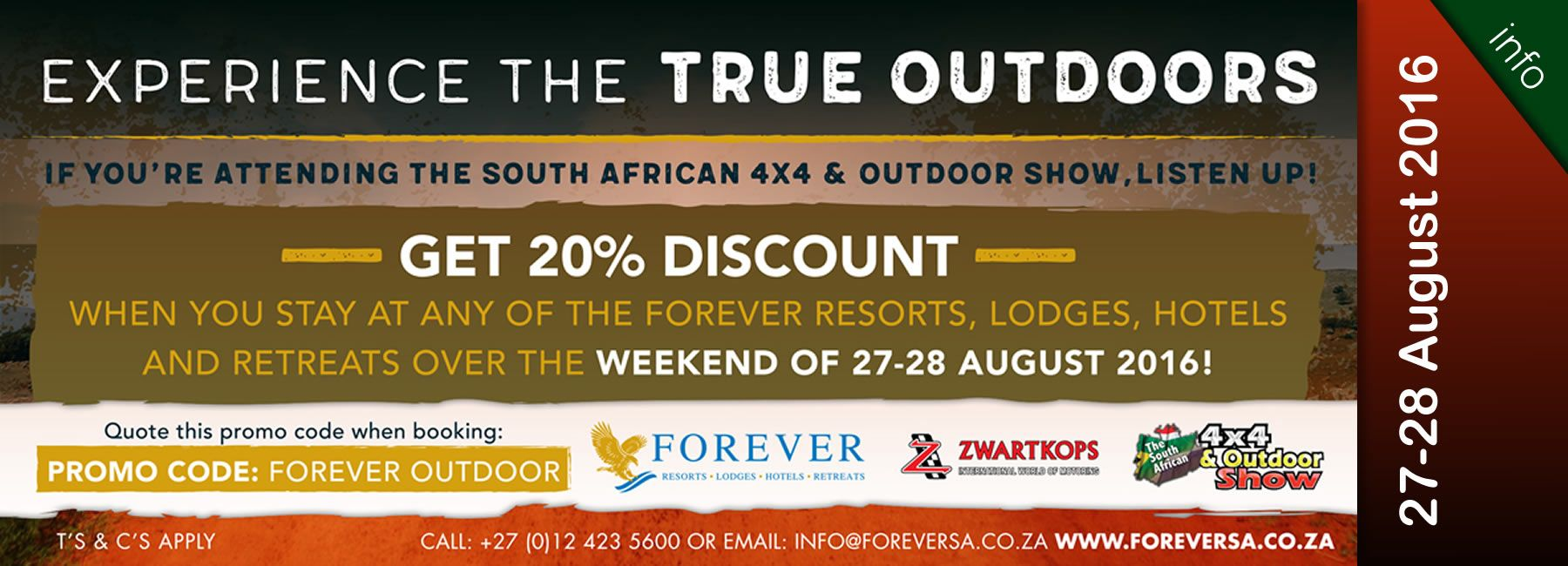 Get 20% discount - Experience the true outdoors