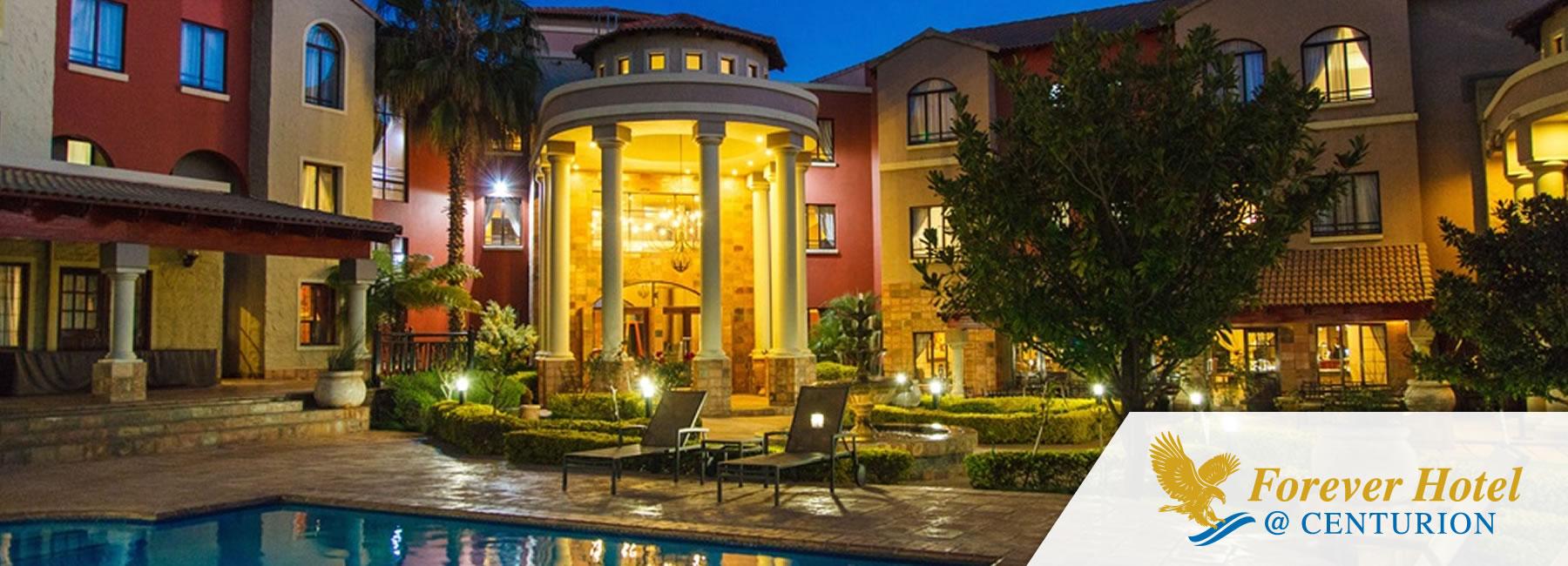 Forever Hotel @ Centurion