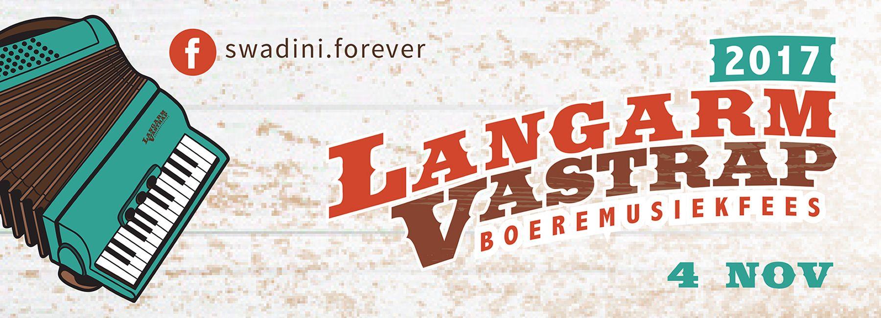2017 Langarm Vastrap Boeremusiekfees - Swadini